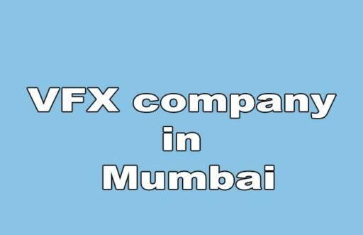 Vfx company in mumbai
