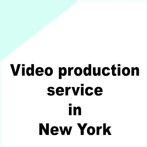 Video production service in New York
