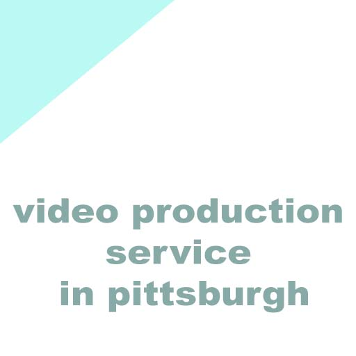 video production service in pittsburgh
