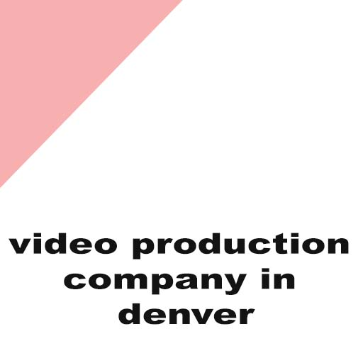 video production company in denver